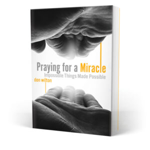 Praying for a Miracle Cover Artwork Don Wilton