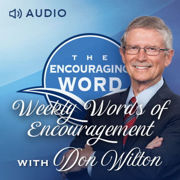 Weekly Words of Encouragement with Don Wilton Devotional
